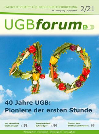 UGBforum 2/21: 40 Jahre UGB